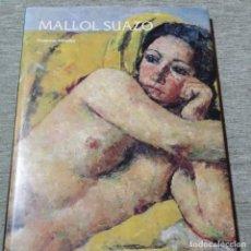 Libros de segunda mano: LIBRO MALLOL SUAZO.FRANCESC MIRALLES.CAIXA DE TERRASSA.1995.. Lote 153508202