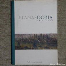 Libros de segunda mano: LIBRO DE PLANAS DORIA 1879-1955.CAIXA SABADELL.. Lote 153508658