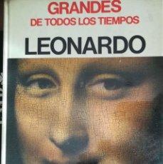 Libros de segunda mano: LEONARDO, GRANDES DE TODOS LOS TIEMPOS. Lote 153577458