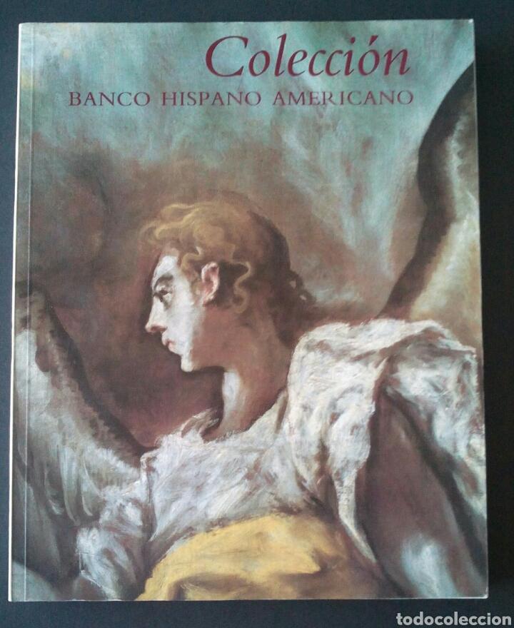 CTC - AÑO 1991 - CATÁLOGO DE PINTURA BUEN ESTADO COLECCION FUNDACIÓN BANCO HISPANOAMERICANO (Libros de Segunda Mano - Bellas artes, ocio y coleccionismo - Pintura)