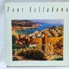 Libros de segunda mano: LA PINTURA DE FONT SELLABONA. CATÁLOGO DE OBRAS DEL PINTOR. FOTOMECÁNICA ELVI, LA GARRIGA, 1988. VER. Lote 153649306