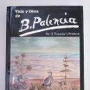 Libros de segunda mano: VIDA Y OBRA DE BENJAMÍN PALENCIA. ARM19. Lote 154180650