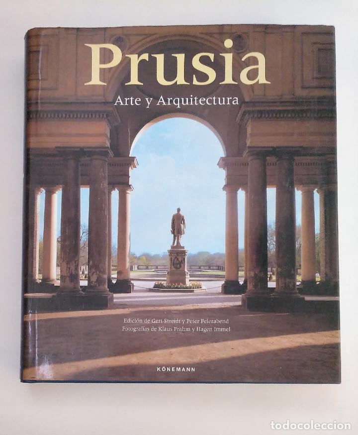 PRUSIA. ARTE Y ARQUITECTURA. KLAUS FRAHM Y HAGEN IMMEL - STREIDT, GERT & FEIERABEND. ARM20 (Libros de Segunda Mano - Bellas artes, ocio y coleccionismo - Pintura)