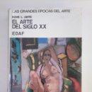 Libros de segunda mano: EL ARTE DEL SIGLO XX. HANS L. JAFFE - EDAF.- ARM20. Lote 154185586