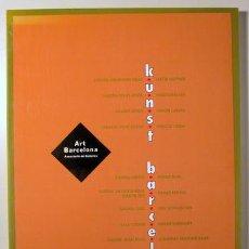 Libros de segunda mano: KUNST BARCELONA - BARCELONA 1990 - IL·LUSTRAT - EDICIÓ PLURILINGÜE. Lote 154257941