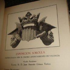 Libros de segunda mano: SOROLLA, CATALOGO EXPOSICION VALENCIA 1944, RUSTICA AYTO.VALENCIA 28X20 140PP APRX. +80 LAMINAS. Lote 154286622