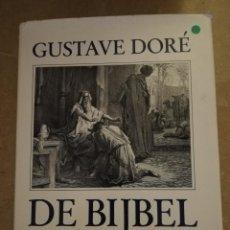 Libros de segunda mano: DE BIJBEL IN 230 GRAVURES VAN GUSTAVE DORÉ (GUSTAVE DORÉ). Lote 154294758