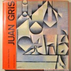 Libros de segunda mano: GRIS, JUAN - GAYA. ANTONIO - JUAN GRIS - PARIS 1974- MUY ILUSTRADO - LIVRE EN FRANÇAIS.. Lote 154606541