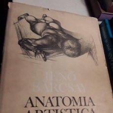 Libros de segunda mano: ANATOMÍA ARTÍSTICA DEL CUERPO HUMANO, DE JENO BARCSAY.. Lote 154728374