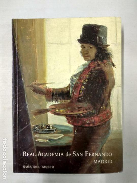 REAL ACADEMIA DE SAN FERNANDO. GUÍA DEL MUSEO. (Libros de Segunda Mano - Bellas artes, ocio y coleccionismo - Pintura)