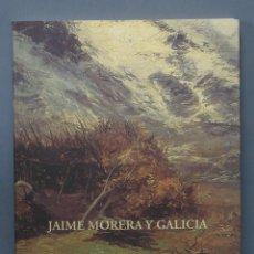 Libros de segunda mano: JAIME MORERA Y GALICIA. Lote 154848390