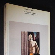 Libros de segunda mano: MEMORIA DEL FUTURO, ARTE ITALIANO. CENTRO DE ARTE REINA SOFIA. BOMPIANI. 1990.. Lote 154936126