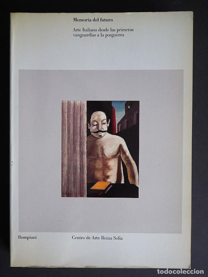 Libros de segunda mano: MEMORIA DEL FUTURO, ARTE ITALIANO. CENTRO DE ARTE REINA SOFIA. BOMPIANI. 1990. - Foto 2 - 154936126