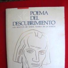 Libros de segunda mano: POEMA DEL DESCUBRIMIENTO-LOS BOCETOS DE SANTA MARIA DE LA RABIDA. Lote 154939322