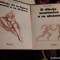 Libros de segunda mano: BURNE HOGARTH 2 LIBROS TASCHEN. EL DIBUJO DE LA FIGURA HUMANA A SU ALCANCE. EL DIBUJO ANATÓMICO.... Lote 155018626