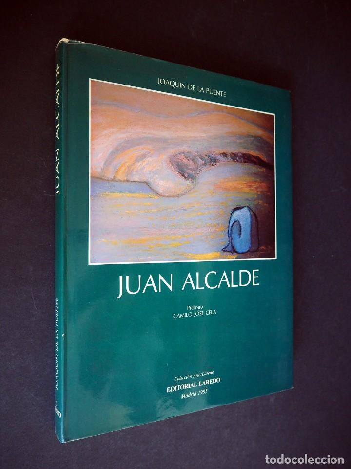 JUAN ALCALDE. JOAQUIN DE LA PUENTE. EDITORIAL LAREDO 1985. CON DEDICATORIA AUTÓGRAFA Y DIBUJO (Libros de Segunda Mano - Bellas artes, ocio y coleccionismo - Pintura)