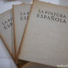 Libros de segunda mano: JACQUES LASSAIGNE LA PINTURA ESPAÑOLA (3 TOMOS) Y93035. Lote 155243074