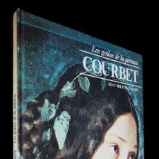 Libros de segunda mano: LOS GENIOS DE LA PINTURA. COUBERT. GRAN BIBLIOTECA SARPE. 1979. Lote 155243682