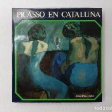 Libros de segunda mano: PICASSO EN CATALUÑA - PICASSO, PABLO. Lote 155228105