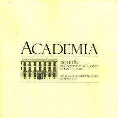 Libros de segunda mano: ACADEMIA. BOLETÍN REAL ACADEMIA DE BELLAS ARTES DE SAN FERNANDO. PRIMER Y SEGUNDO SEMESTRES DE 2010.. Lote 155388234