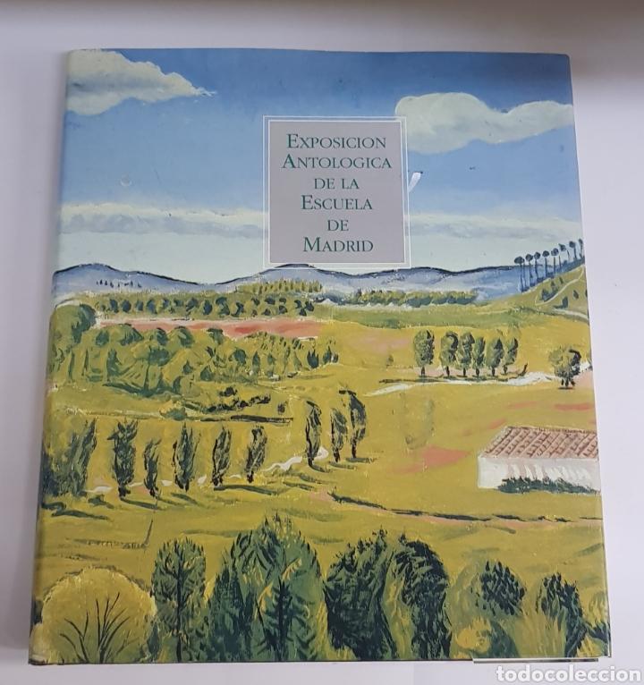 ESPOSICION ANTOLOGICA DE LA ESCUELA DE MADRID - ARM06 (Libros de Segunda Mano - Bellas artes, ocio y coleccionismo - Pintura)
