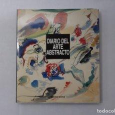 Libros de segunda mano: DIARIO ARTE ABSTRACTO.. Lote 155962049