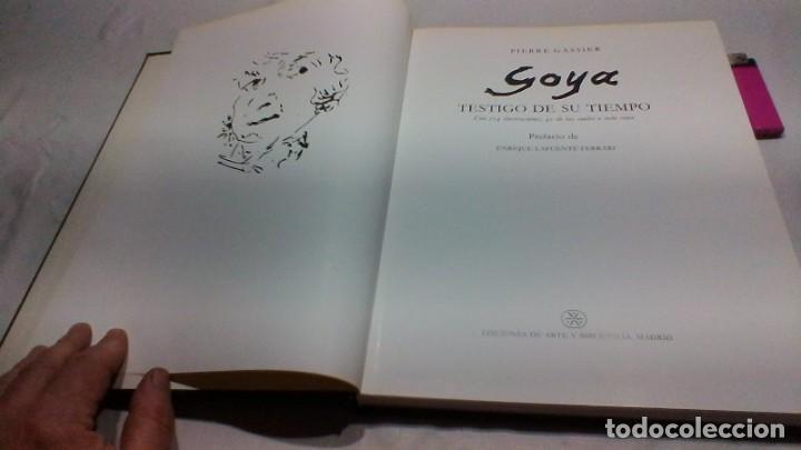 Libros de segunda mano: GOYA TESTIGO DE SU TIEMPO/ PIERRE GASSIER/ EDICIONES ARTE BIBLIOGRAFIA/ / D604 - Foto 3 - 156032286