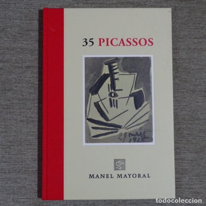 LIBRO 35 PICASSOS.MANEL MAYORAL.BARCELONA 2008.COMO NUEVO.123 PÁGINAS. (Libros de Segunda Mano - Bellas artes, ocio y coleccionismo - Pintura)