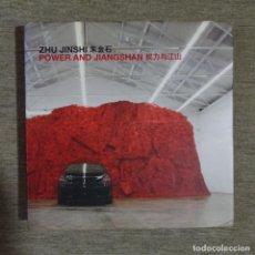 Libros de segunda mano: LIBRO ZHU JINSHI.POWER AND JIANGSHAN.ARARIO GALLERY.CATALOGO DEL PINTOR.. Lote 156375858