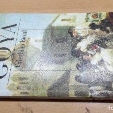 Libros de segunda mano: GOYA/ VALERIANO BOZAL/ ALIANZA CIEN/ / F202--203. Lote 156452118