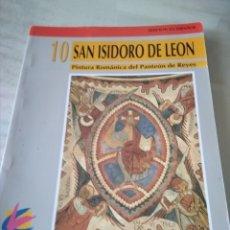 Libros de segunda mano: S. ISIDORO DE LEÓN. PINTURA ROMANICA DEL PANTEÓN DE REYES.. Lote 156600506