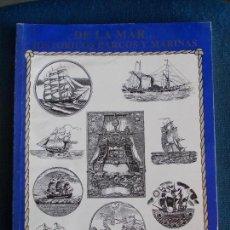 Libros de segunda mano: DE LA MAR HISTORICOS BARCOS Y MARINAS LUIS BASTARRICA. Lote 156817890
