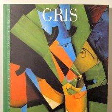 Libros de segunda mano: GRIS, JUAN - GRIS - BARCELONA 2006 - MUY ILUSTRADO. Lote 157215012
