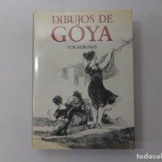 Libros de segunda mano: DIBUJOS DE GOYA LOS ÁLBUMES POR PIERRE GASSIER (1973) - GASSIER, PIERRE. Lote 157267282