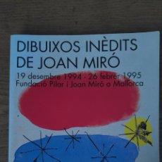 Libros de segunda mano: DIBUIXOS INÈDITS DE JOAN MIRÓ. Lote 157287042