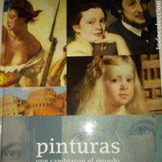 Libros de segunda mano: LIBRO PINTURAS QUE CAMBIARON EL MUNDO. BBVA. Lote 157683288