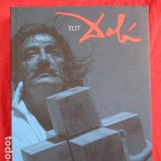 Livres d'occasion: TOT DALÍ - VIDA I OBRA DEL PERSONATGE MÉS GENIAL I ESPECTACULAR DEL SEGLE XX - LLUÍS LLONGUERAS . Lote 157866510