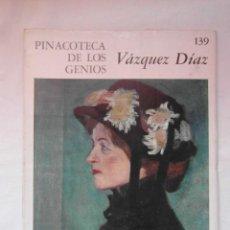 Libros de segunda mano: PINACOTECA DE LOS GENIOS VAZQUEZ DIAZ. Nº 139. DEBIBL. Lote 158114654