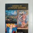 Libros de segunda mano: HISTORIA DE LA PINTURA MODERNA. HERBERT READ. EDICIONES DEL SERBAL. TDK378. Lote 158301794