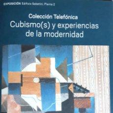 Libros de segunda mano: 'COLECCIÓN TELEFÓNICA. CUBISMO(S) Y EXPERIENCIAS DE LA MODERNIDAD'. FOLLETO-CATÁLOGO EXPO. (2017). Lote 158351894