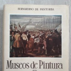 Libros de segunda mano: MUSEOS DE PINTURA EN MADRID...BERNARDINO DE PANTORBA.. Lote 158565246