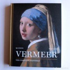 Libros de segunda mano: VERMEER - COMPLETE PAINTINGS - LIEDTKE. Lote 158796554
