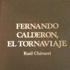 Libros de segunda mano: FERNANDO CALDERON, EL TORNAVIAJE. EDICIÓN 1976. Lote 158873609