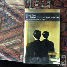 Libros de segunda mano: EL DADÁ Y EL SURREALISMO. DAWN ADES. Lote 158894005