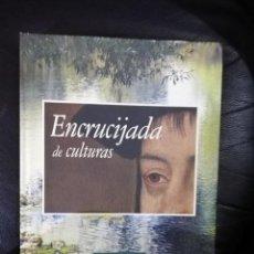 Libros de segunda mano: ENCRUCIJADA DE CULTURAS - LA LONJA - ZARAGOZA. Lote 159201502