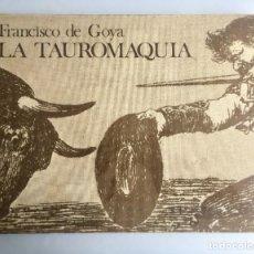 Second hand books - La Tauromaquia Francisco De Goya 1974 Gustavo Gili Ed. Facsímil 33 estampas - 159573938