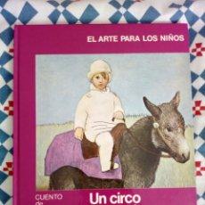 Libros de segunda mano - Un circo fantástico Picasso El arte para los niños - 159650402