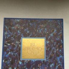 Libros de segunda mano: EL PRADO VIVO. Lote 159722834