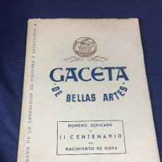 Libros de segunda mano: GACETA BELLAS ARTES II CENTENARIO NACIMIENTO GOYA NUM 462 1947 31X22CMS. Lote 159793994