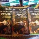 Libros de segunda mano: LOTE DE 6 GUÍAS ACTUALIZADA DEL PRADO POR JUAN J. LUNA DE EDICIONES ALFIZ (ENVIO GRATIS EN ESPAÑA ). Lote 159818182